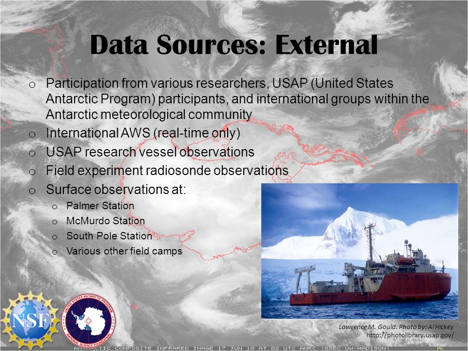 Data Sources: External o Participation from various researchers, USAP (United States Antarctic Program) participants, and international groups within
