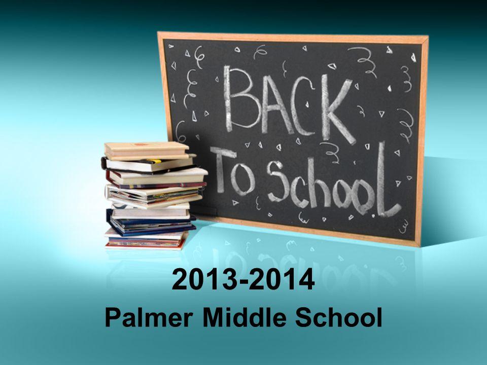 2013-2014 Palmer Middle School