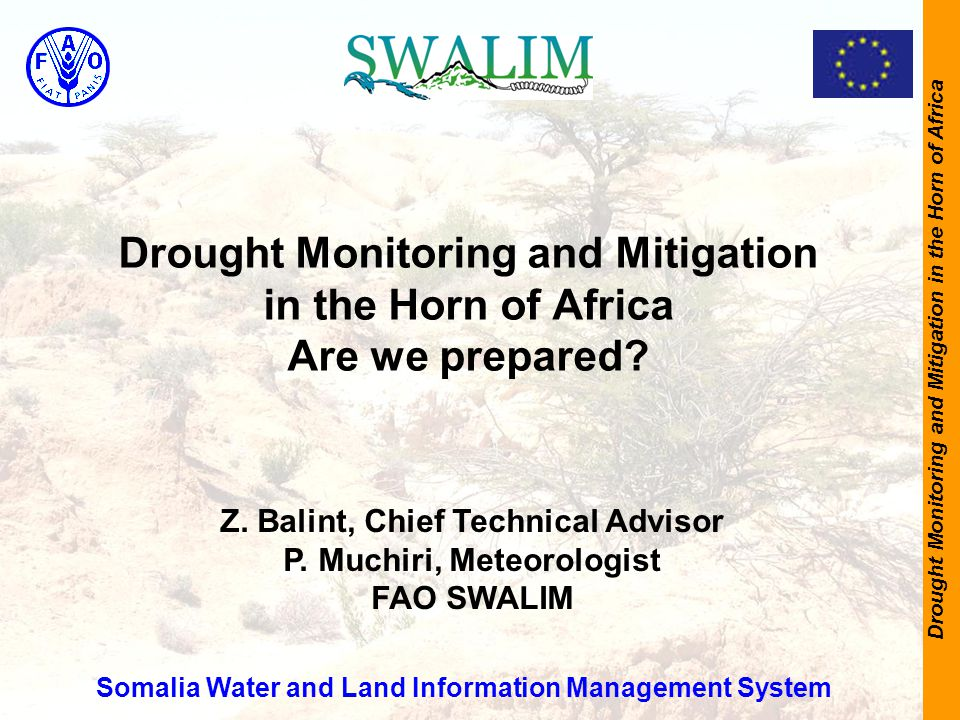 Drought Monitoring and Mitigation in the Horn of Africa Drought Monitoring and Mitigation in the Horn of Africa Are we prepared.