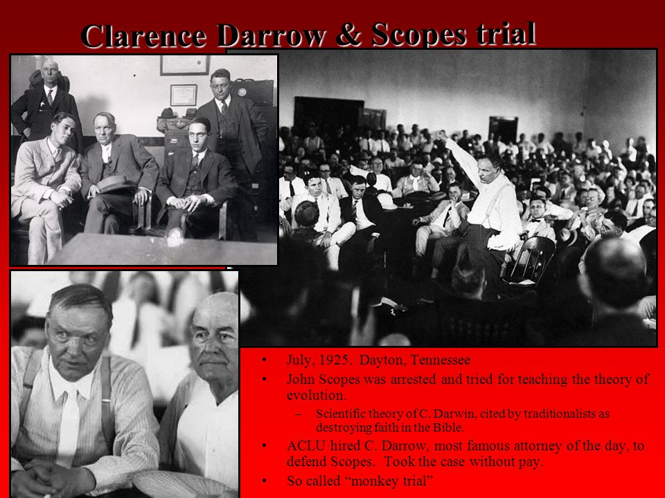 Clarence Darrow & Scopes trial July, 1925.