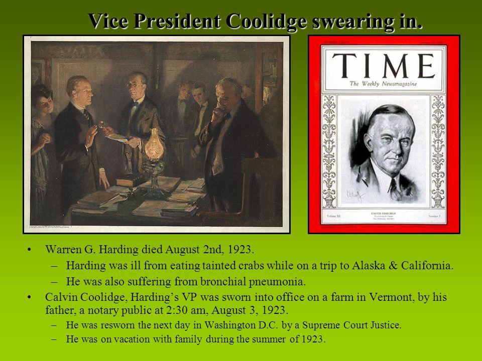 Vice President Coolidge swearing in. Warren G. Harding died August 2nd, 1923.