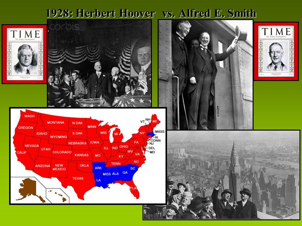 1928: Herbert Hoover vs. Alfred E. Smith