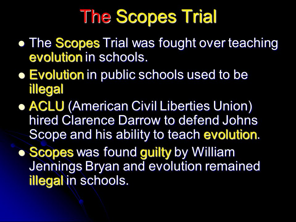 The Scopes Trial The Scopes Trial was fought over teaching evolution in schools. The Scopes Trial was fought over teaching evolution in schools. Evolu