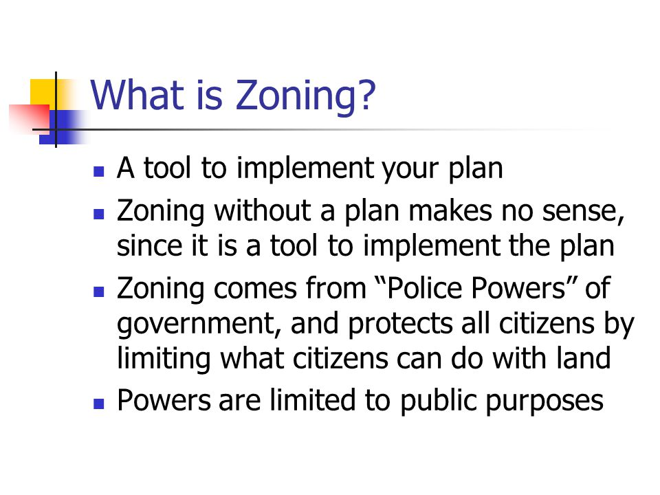 What is Zoning.