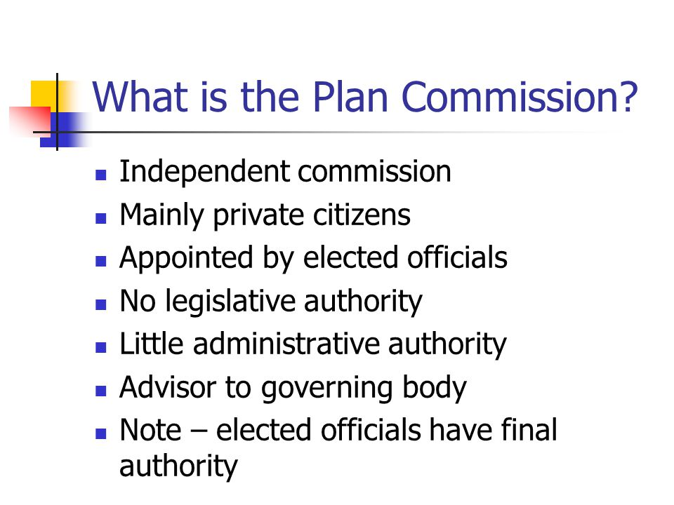 What is the Plan Commission.