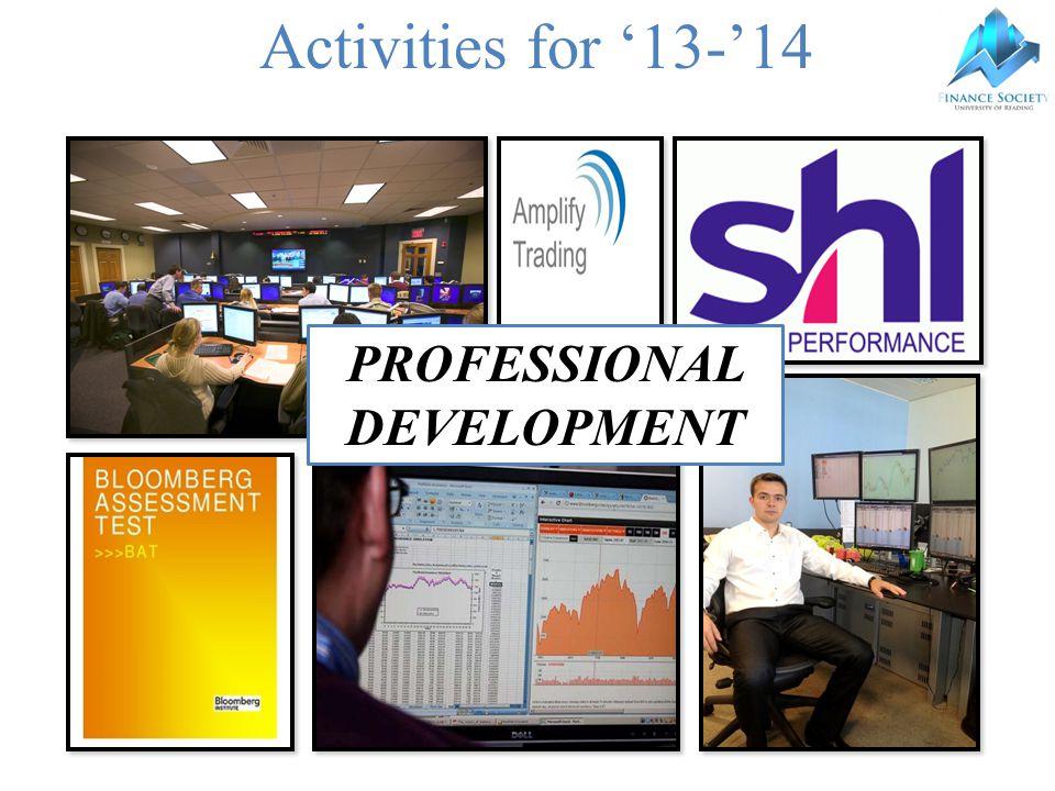 Activities for '13-'14 PROFESSIONAL DEVELOPMENT