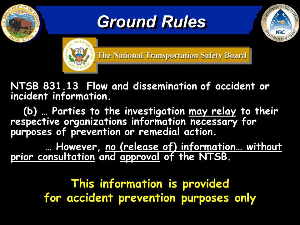 NTSB 831.13 Flow and dissemination of accident or incident information.