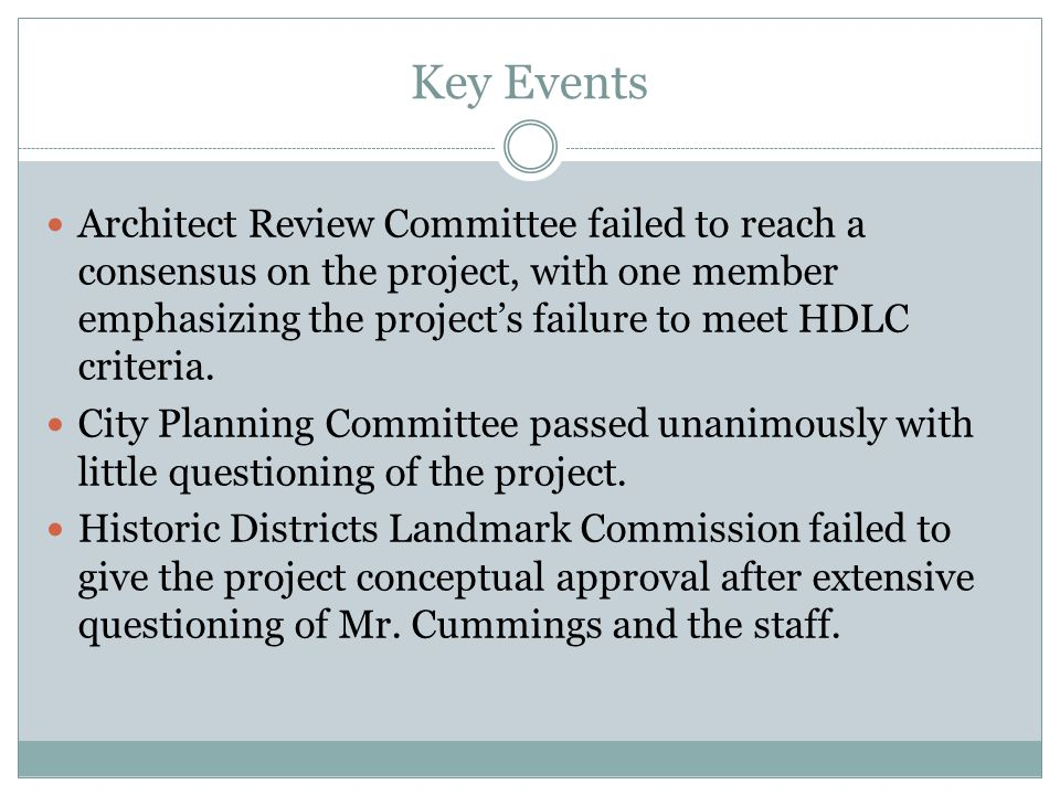 Key Events Architect Review Committee failed to reach a consensus on the project, with one member emphasizing the project's failure to meet HDLC criteria.