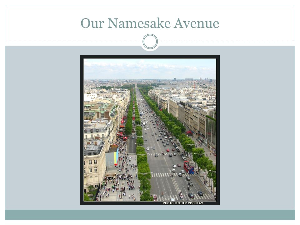 Our Namesake Avenue