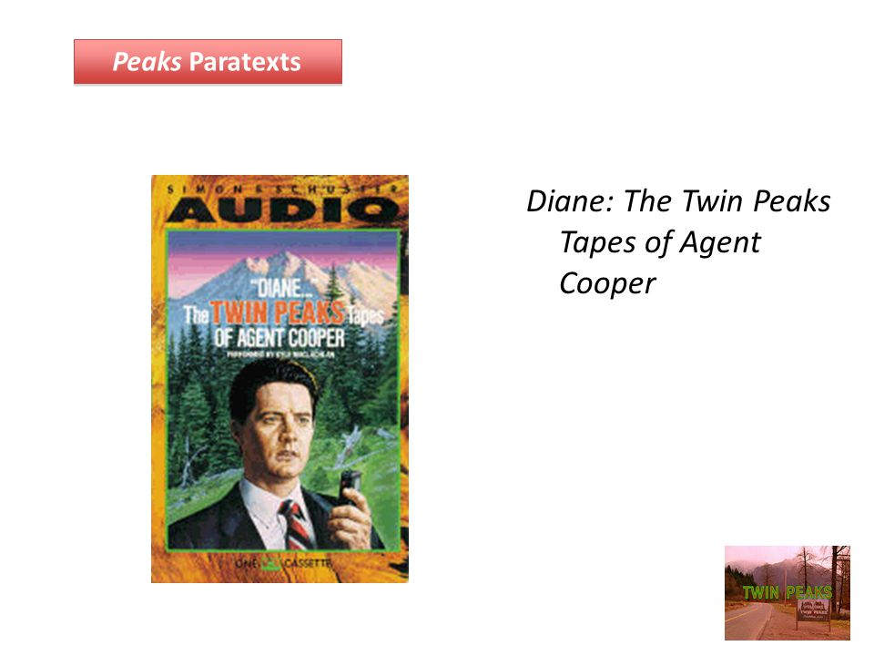 Diane: The Twin Peaks Tapes of Agent Cooper Peaks Paratexts