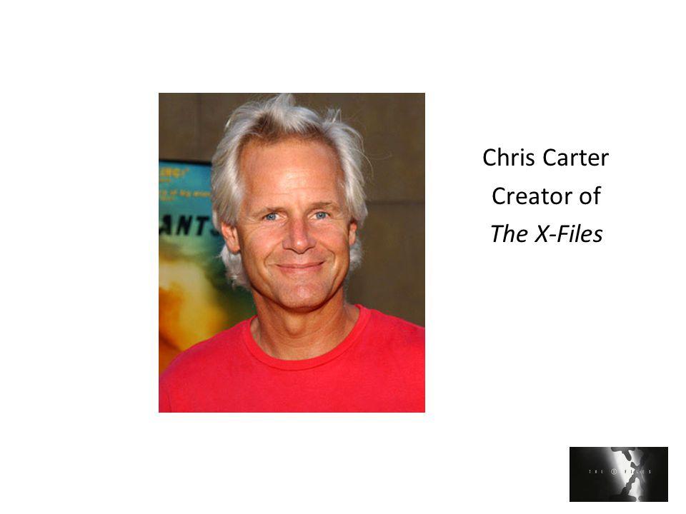 Chris Carter Creator of The X-Files