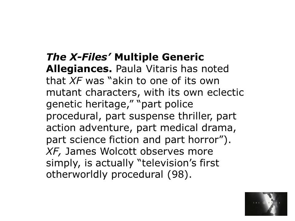 The X-Files' Multiple Generic Allegiances.