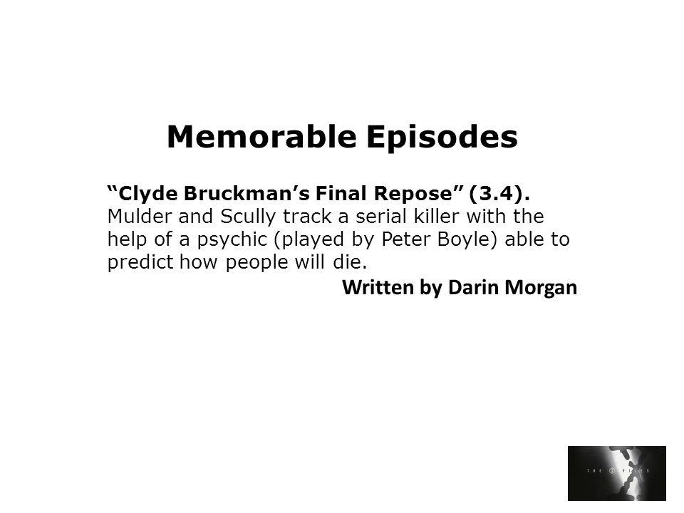 Memorable Episodes Clyde Bruckman's Final Repose (3.4).