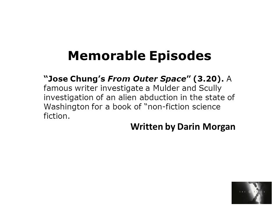 Memorable Episodes Jose Chung's From Outer Space (3.20).