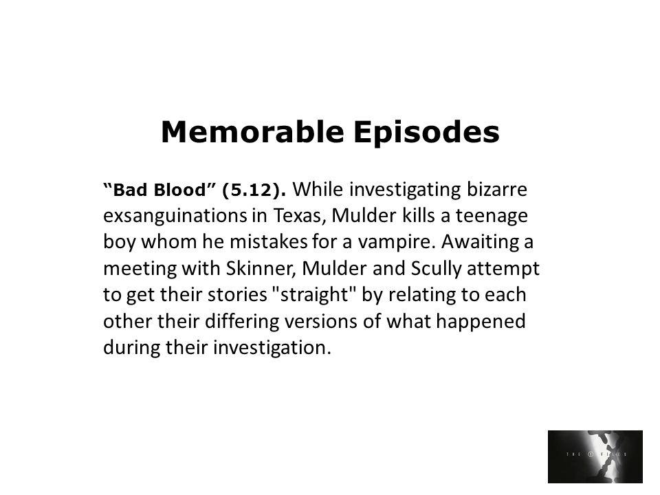 Memorable Episodes Bad Blood (5.12).