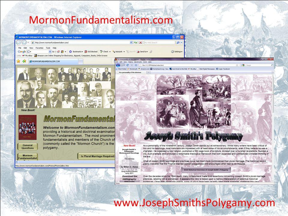MormonFundamentalism.com www.JosephSmithsPolygamy.com