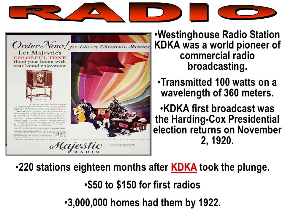 Westinghouse Radio Station KDKA was a world pioneer of commercial radio broadcasting.