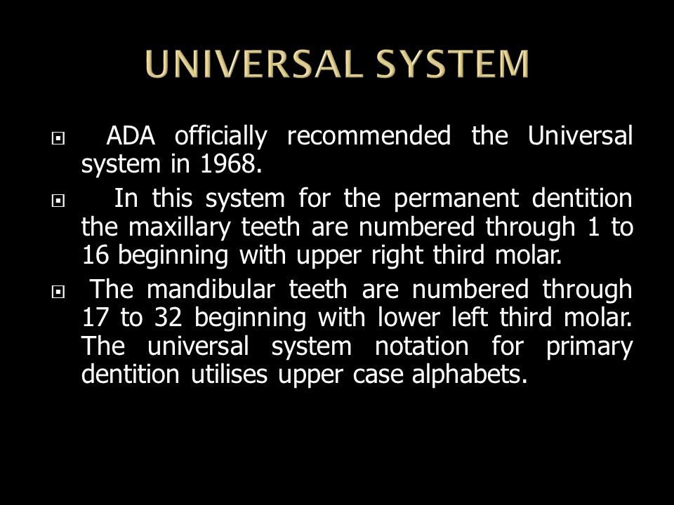  ADA officially recommended the Universal system in 1968.