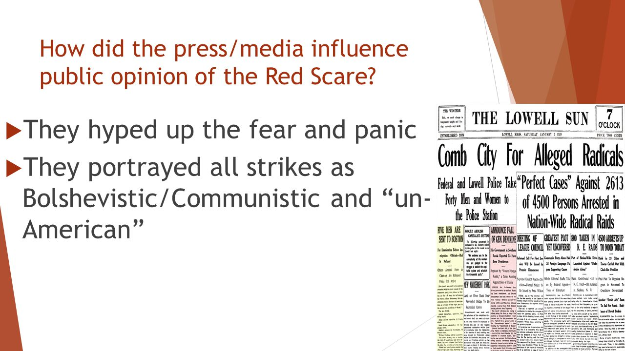 How did the press/media influence public opinion of the Red Scare.
