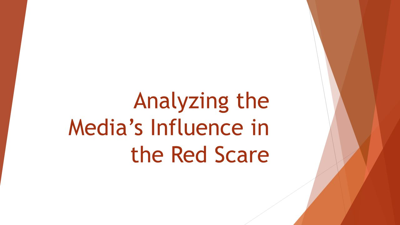 Analyzing the Media's Influence in the Red Scare