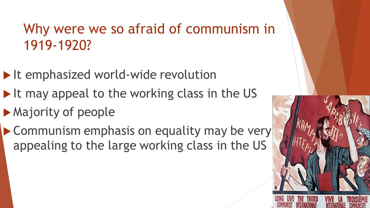 Why were we so afraid of communism in 1919-1920.