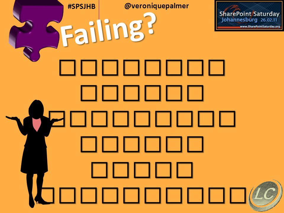 @veroniquepalmer #SPSJHB Failing? PoliticsVisionOwnershipBudgetStaffExperience