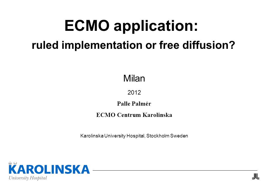 ECMO application: ruled implementation or free diffusion.