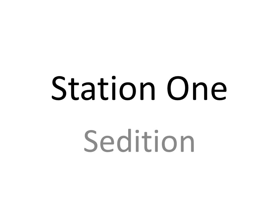 Station One Sedition
