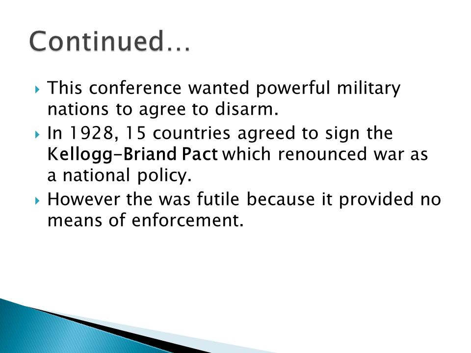  This conference wanted powerful military nations to agree to disarm.