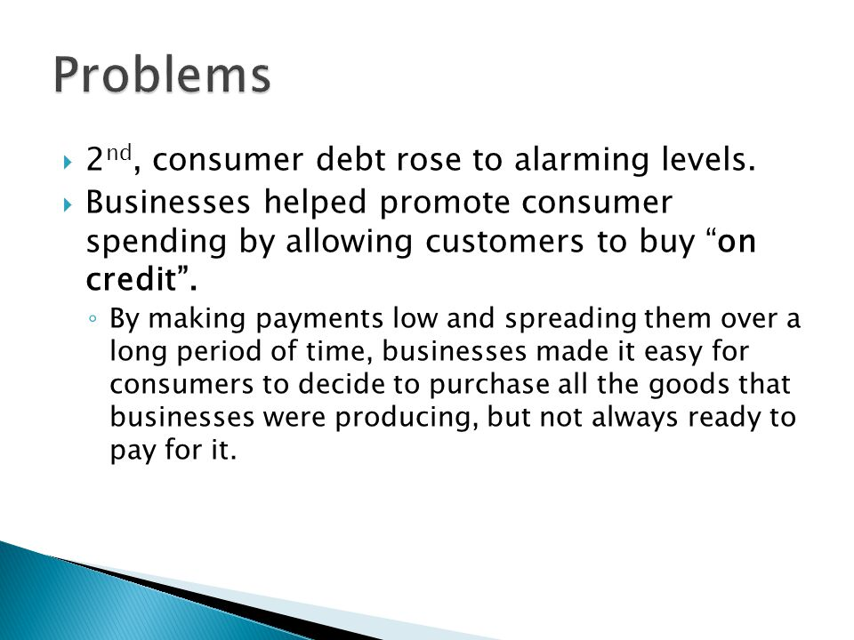  2 nd, consumer debt rose to alarming levels.