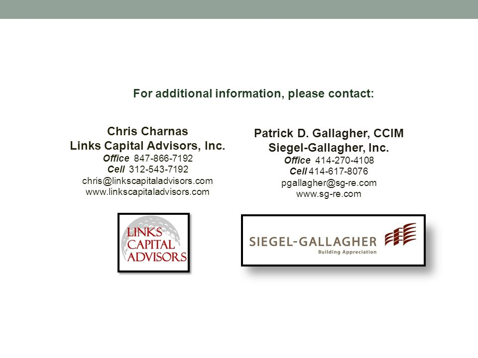 For additional information, please contact: Chris Charnas Links Capital Advisors, Inc.