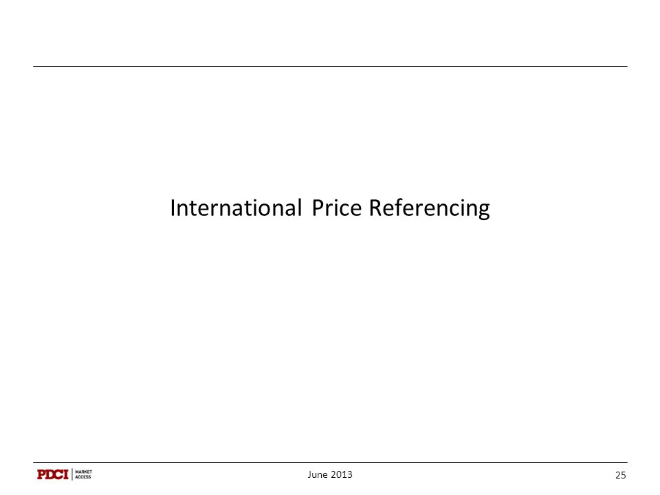 International Price Referencing June 2013 25