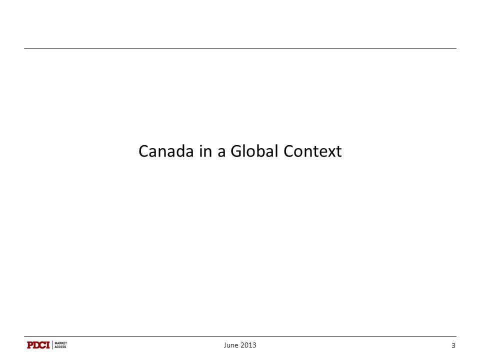 Canada in a Global Context June 2013 3