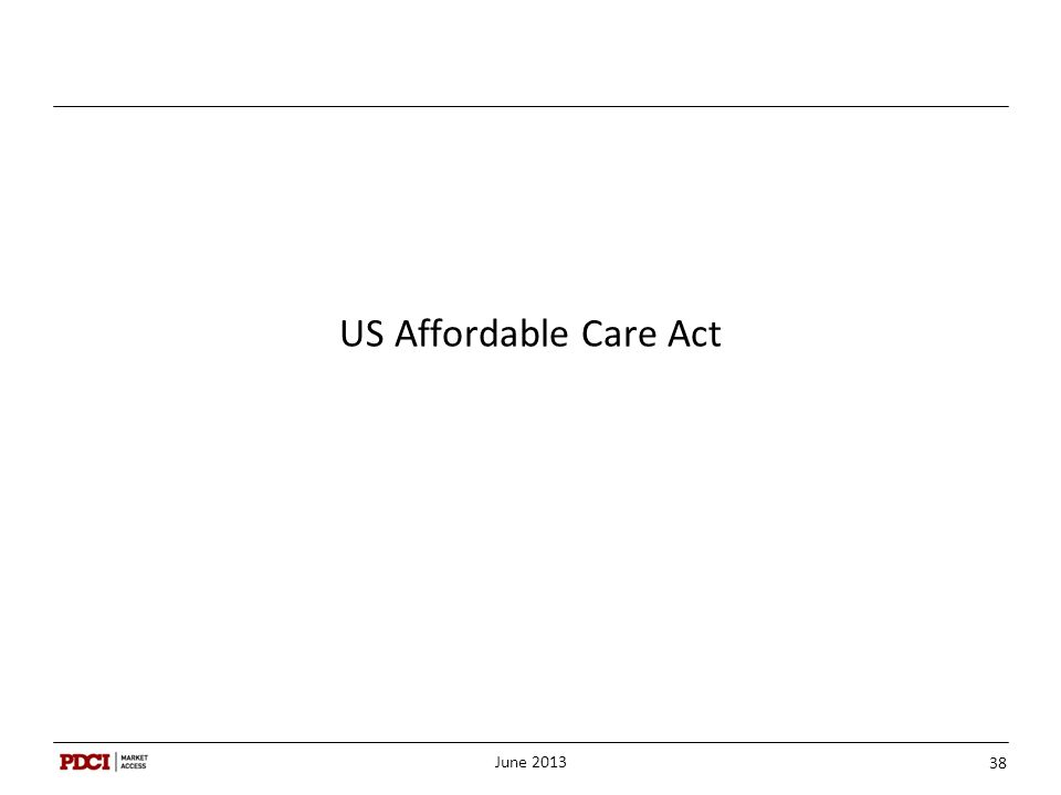 US Affordable Care Act June 2013 38