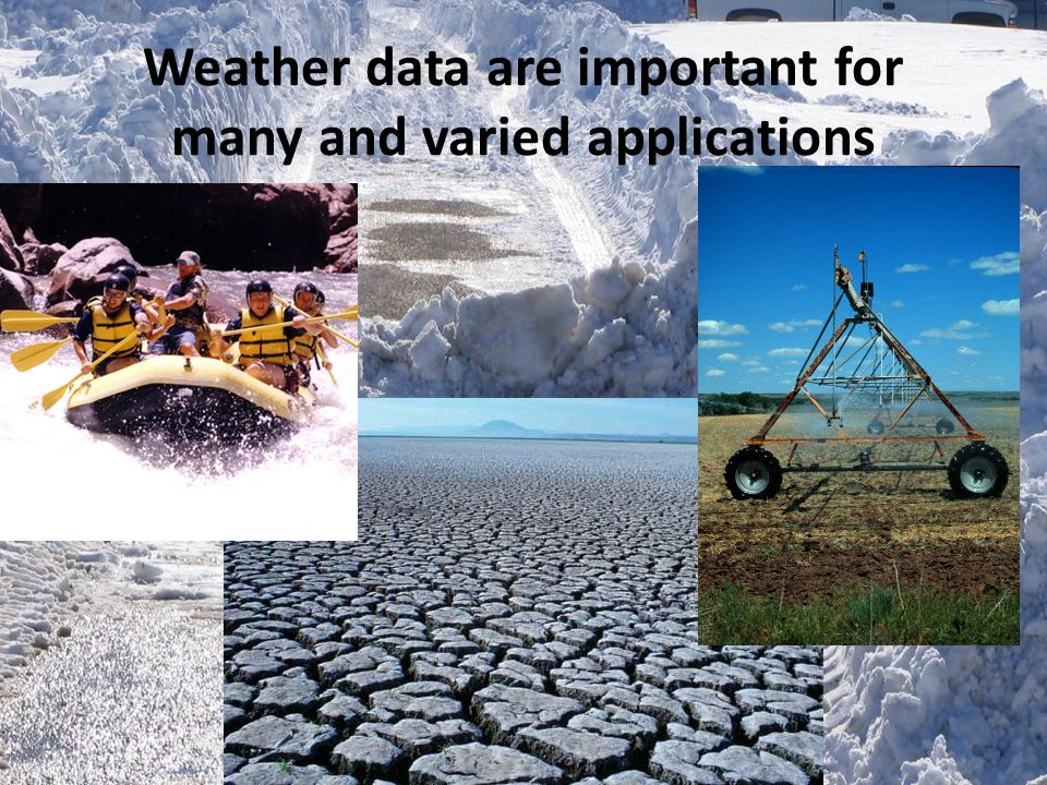 Weather data are important for many and varied applications