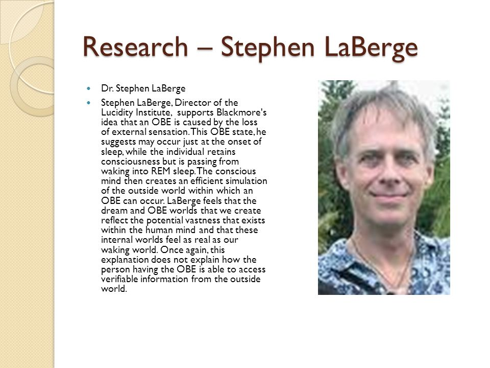 Research – Stephen LaBerge Dr.