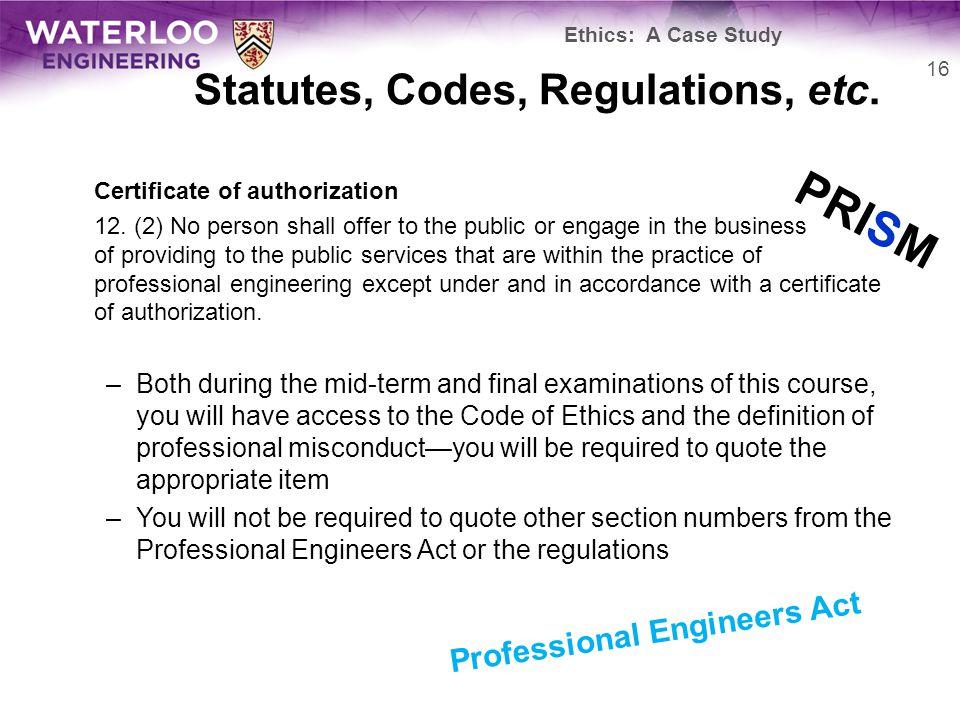Statutes, Codes, Regulations, etc. Certificate of authorization 12.