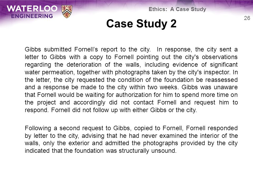 Case Study 2 Gibbs submitted Fornell's report to the city.