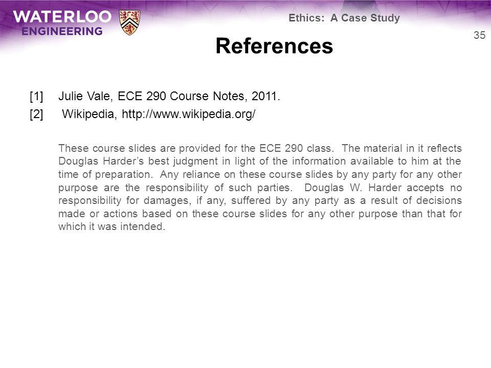 References [1]Julie Vale, ECE 290 Course Notes, 2011.