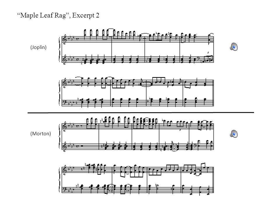 Maple Leaf Rag , Excerpt 2 (Joplin) (Morton)