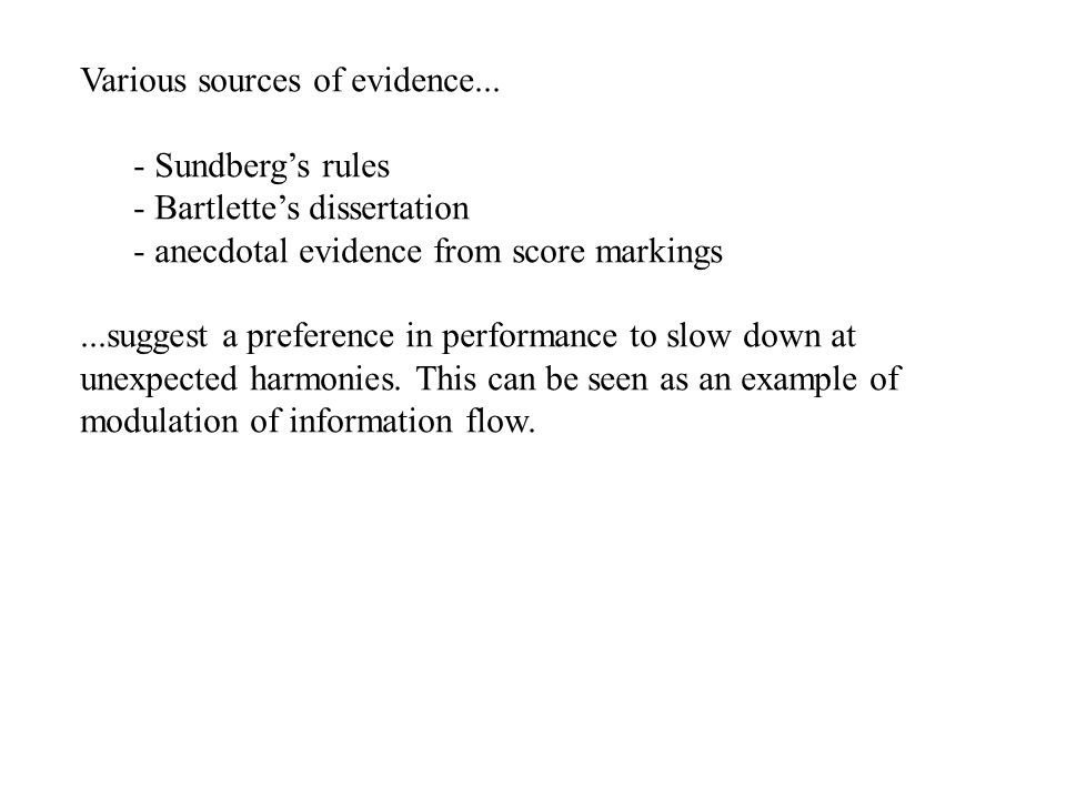 Various sources of evidence...