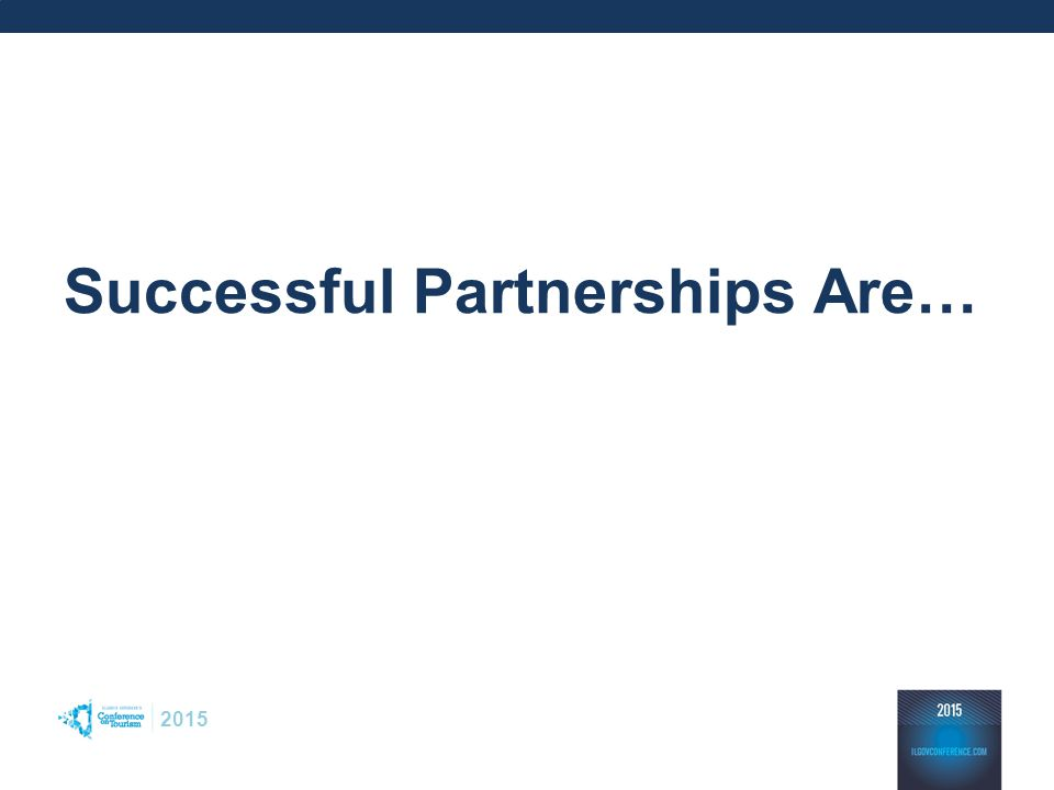 2015 Successful Partnerships Are…