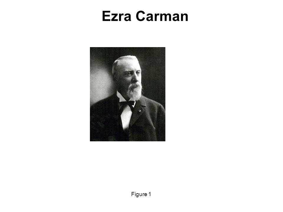 Ezra Carman m Figure 1