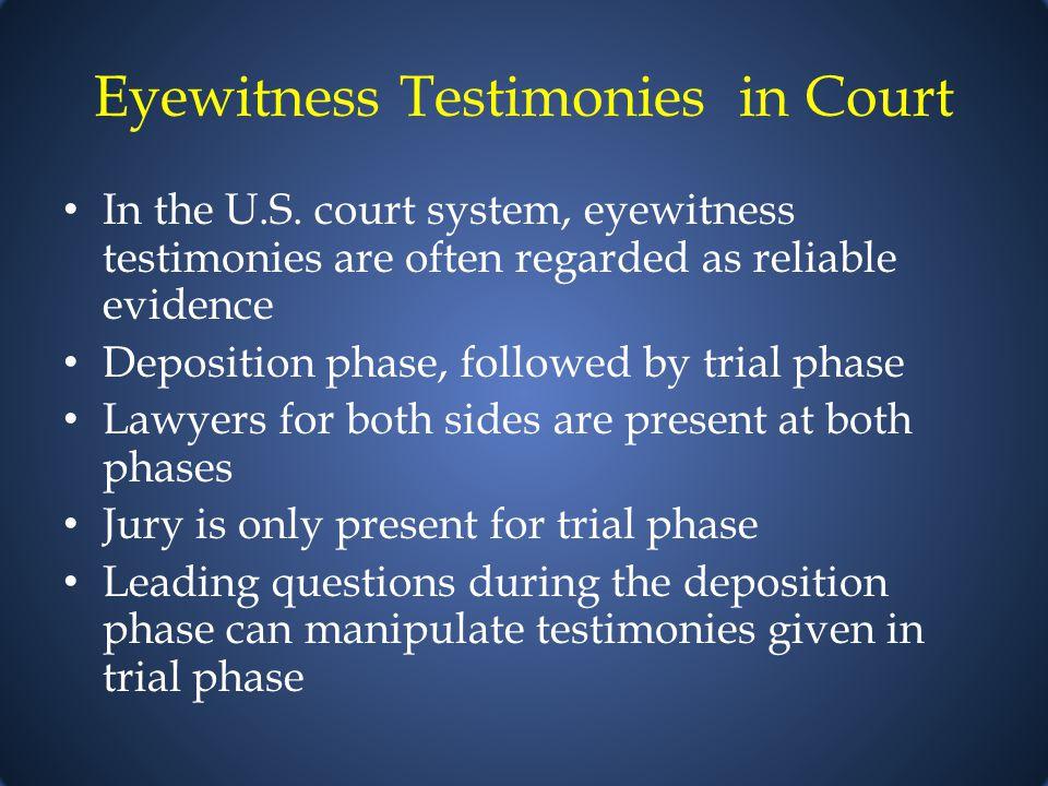 Eyewitness Testimonies in Court In the U.S.