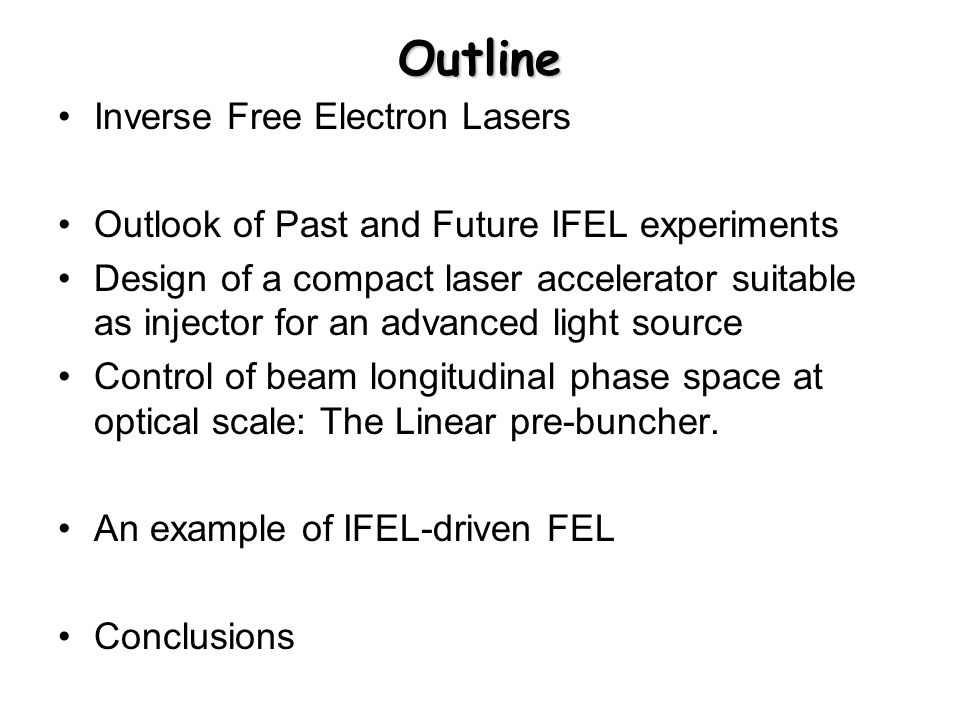 Short laser pulse IFEL Gradient profile of undulator + 800 nm light requires > 3TW laser (4-5 TW preferred) Laser system is CPA, flashlamp pumped, Ti:Sapphire –100 fs fiber oscillator –>500 mJ, <120 fs, 10 Hz –100  J UV arm for photo- cathode Undulator has 19 periods; requires ~50 fs slippage of on-resonance particles –Significant laser intensity variation over interaction length.
