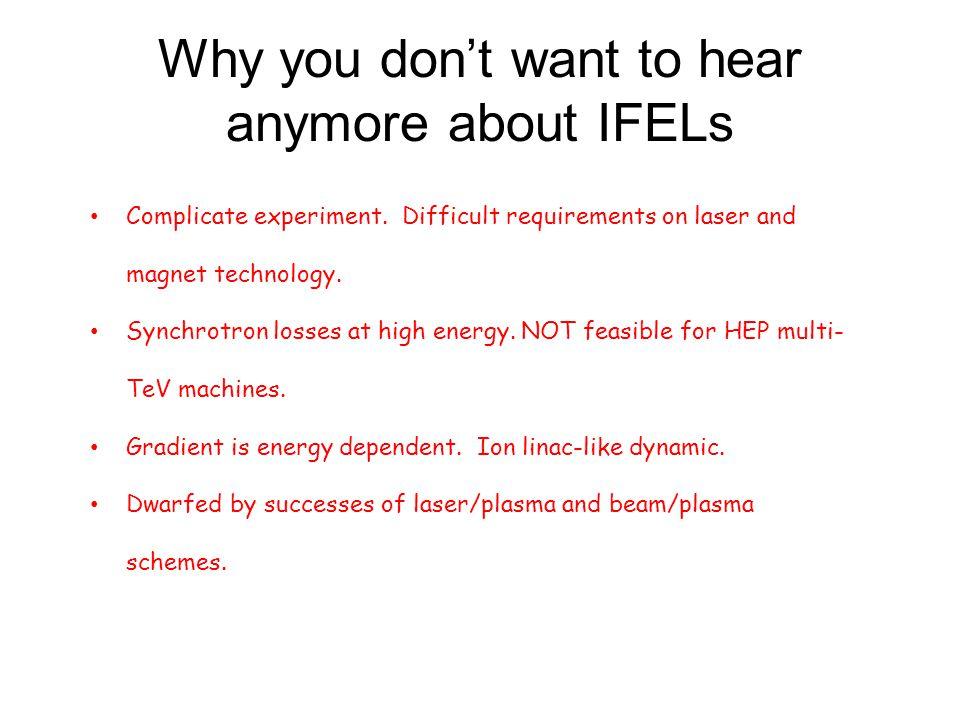 Why IFELs (again…).