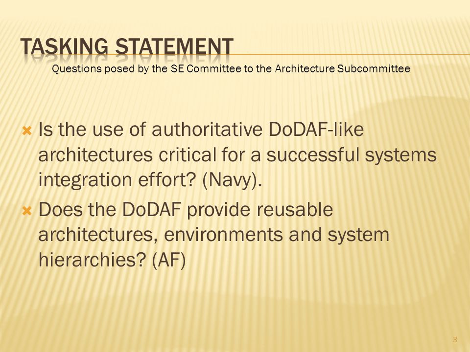 Is the use of authoritative DoDAF-like architectures critical for a successful systems integration effort.