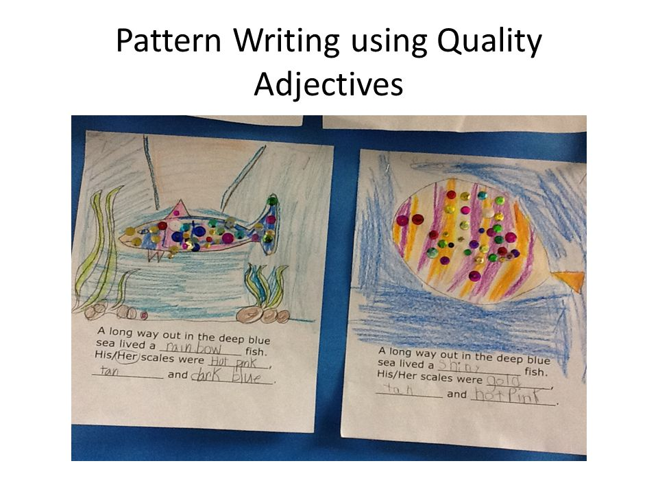 Pattern Writing using Quality Adjectives