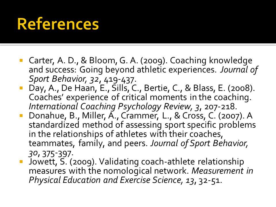  Carter, A. D., & Bloom, G. A. (2009).