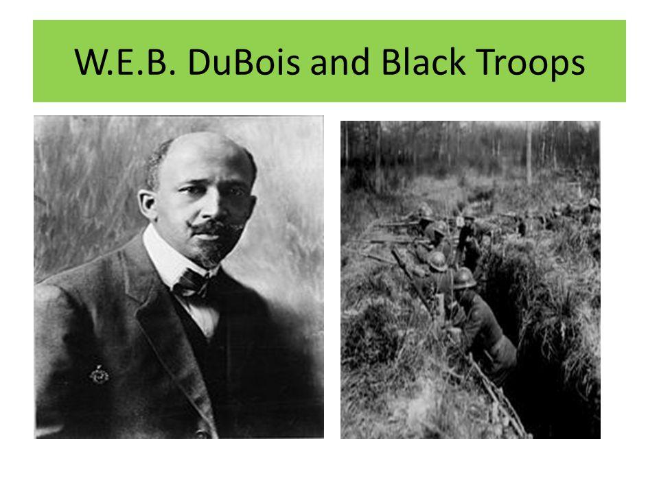 W.E.B. DuBois and Black Troops